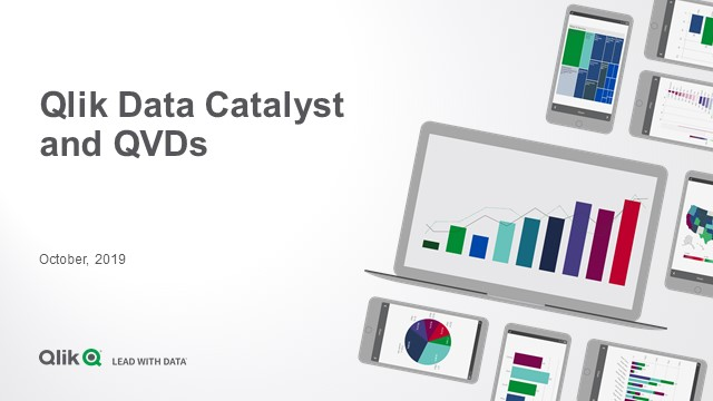Qlik Data Catalyst for QVDs – a new edition of Qlik Data Catalyst that's focused on organizing & optimizing QVD files