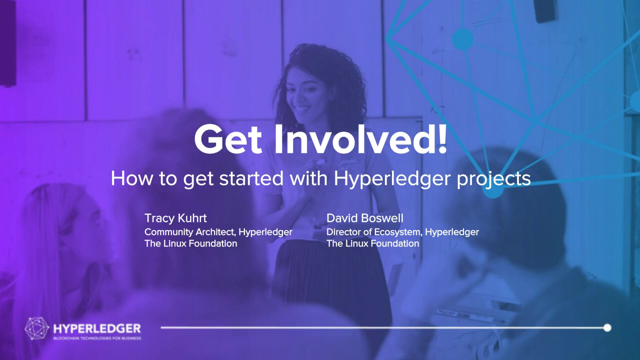 Get Involved! How to get started with Hyperledger projects