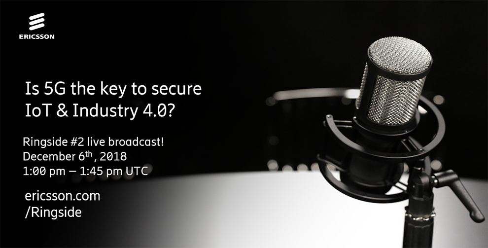 Ringside Session #2 - Is 5G the key to secure IoT & Industry 4.0?