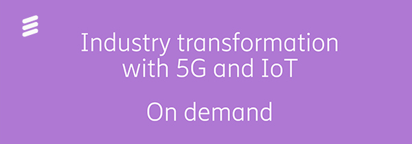 MWC 2019 - Industry transformation with 5G and IoT