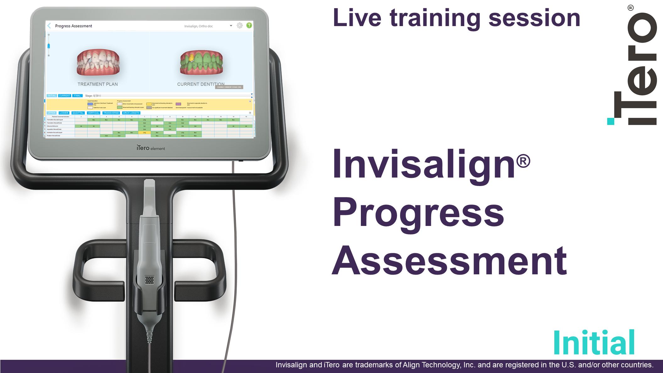 Invisalign Progress Assessment 12pmPDT(1pm MT/2pm CT/3pm ET)