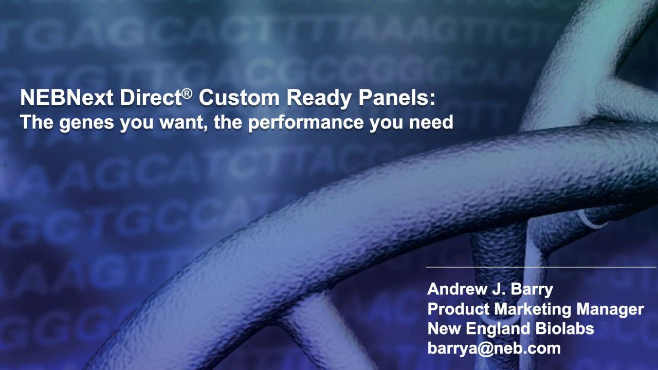 The genes you want, the performance you need: NEBNext Direct Custom Ready Panels