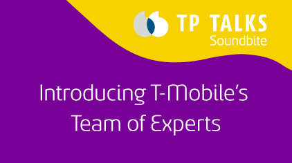 Introducing T-Mobile's Team of Experts