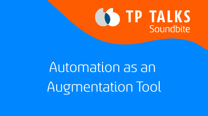 Automation as an Augmentation Tool