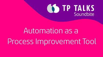 Automation as a Process Improvement Tool