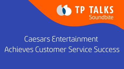 Caesars Entertainment Achieves Customer Service Success in the Philippines