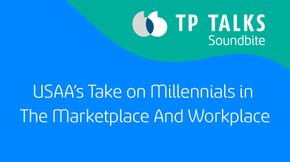 USAA's Take on Millennials in The Marketplace And Workplace