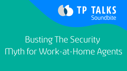 Busting The Security Myth for Work-at-Home Agents