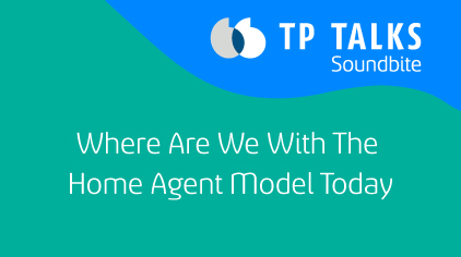 Where Are We With The Home Agent Model Today?
