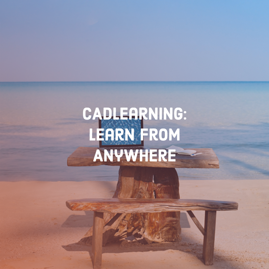 CAD Learning: Learn From Anywhere