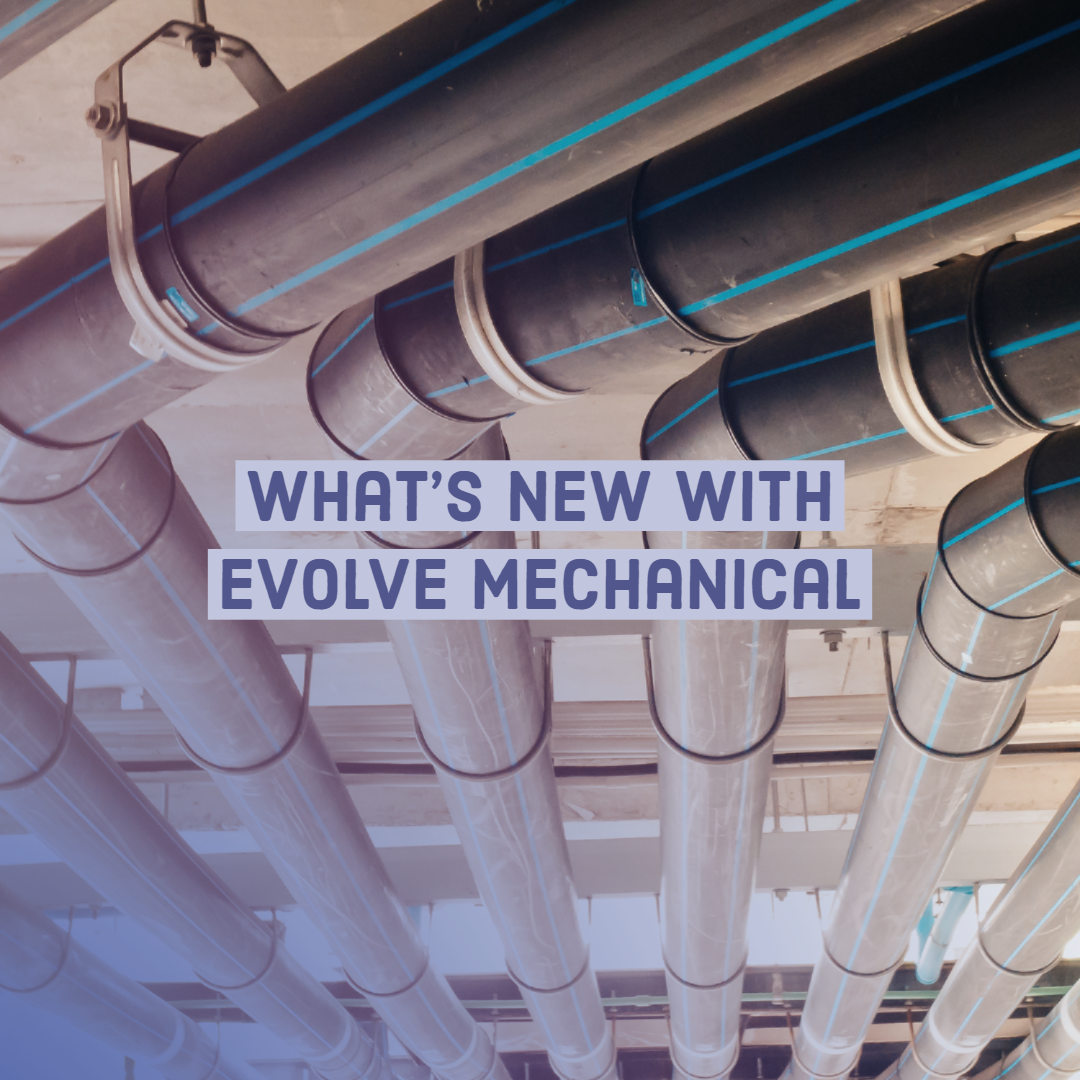What's New in eVolve Mechanical