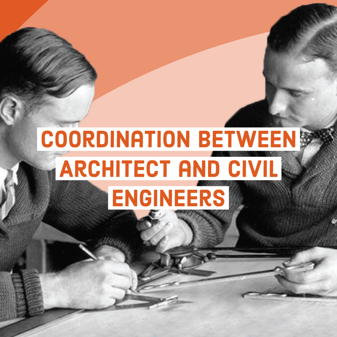 Better Together: Coordination Between Architects and Civil Engineers