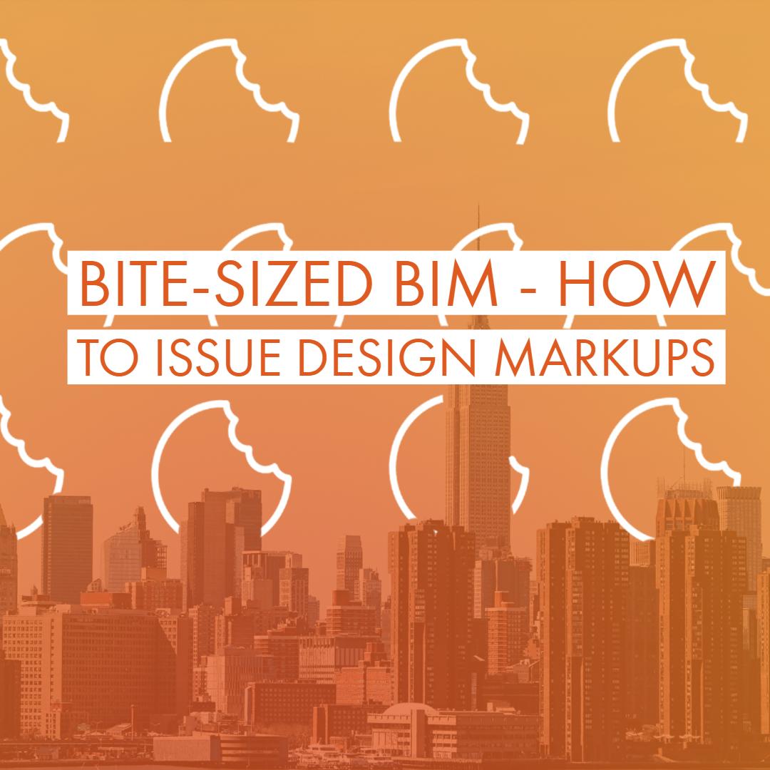 Bite-Sized BIM - How to Issue Design Markups