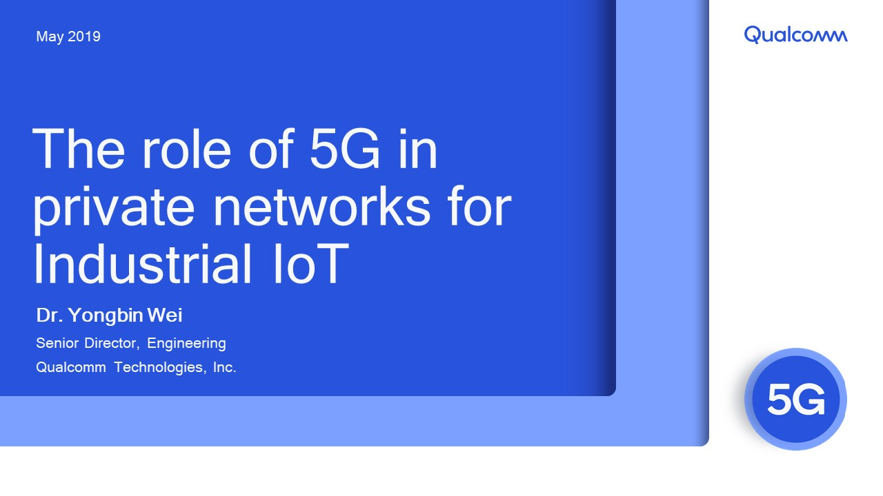 Presentation: The role of 5G in private networks for Industrial IoT
