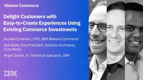 Delight customers with easy-to-create experiences using existing commerce investments