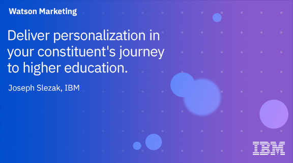 Deliver personalization in your constituent's journey to higher education.