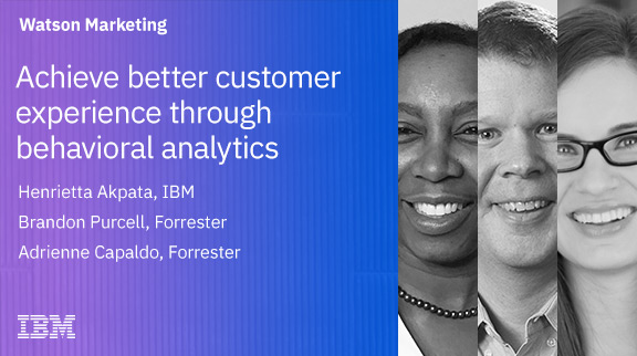 Achieve Better Customer Experience through Behavioral Analytics