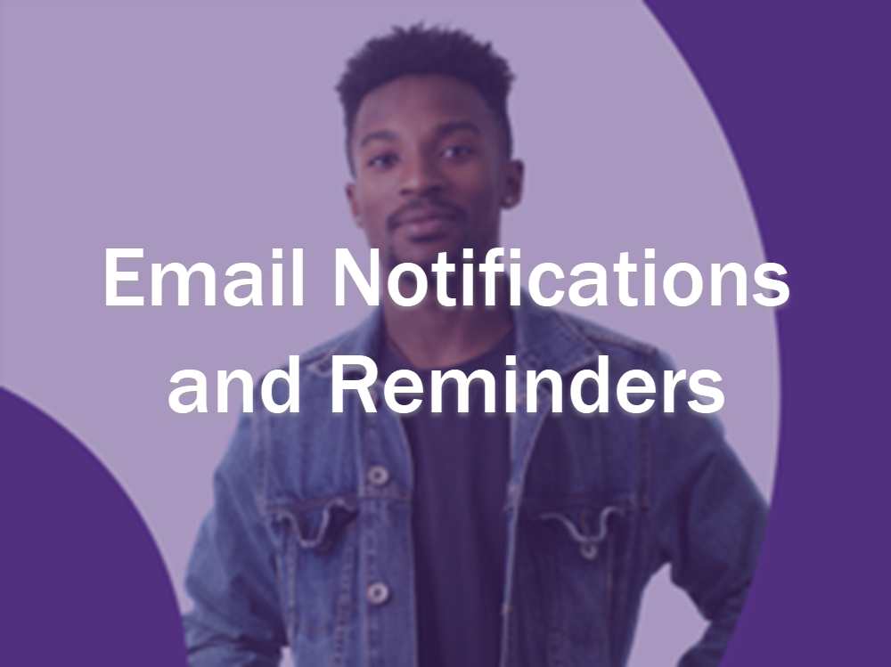 Email Notifications and Reminders