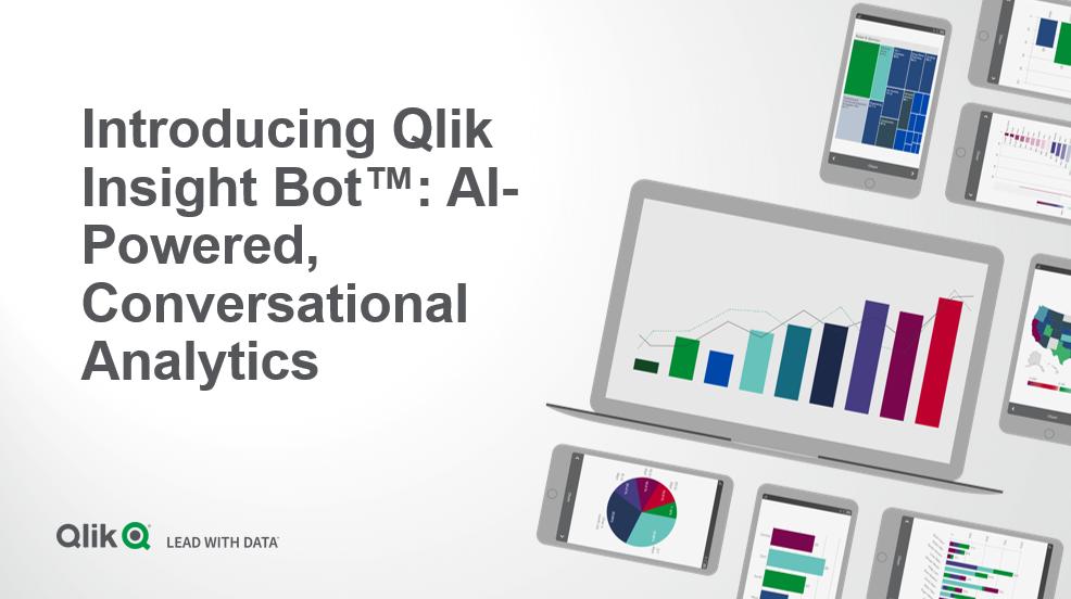 Introducing Qlik Insight Bot – AI-powered, conversational analytics